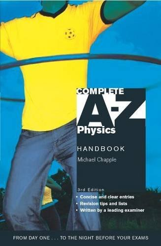 Complete A-Z Physics Handbook By Michael Chapple