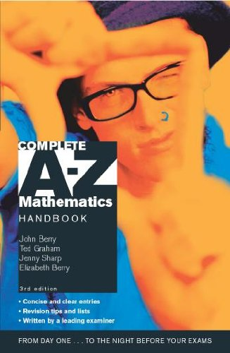 Complete A-Z Mathematics Handbook By John Berry