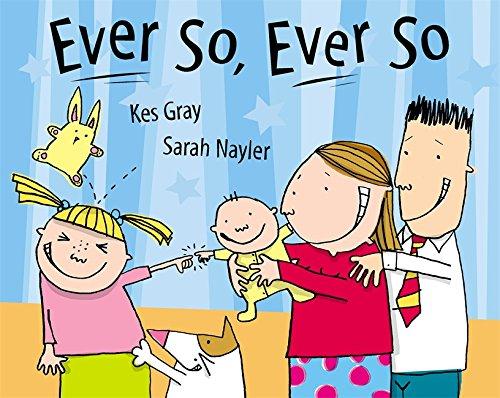Ever So Ever So By Kes Gray