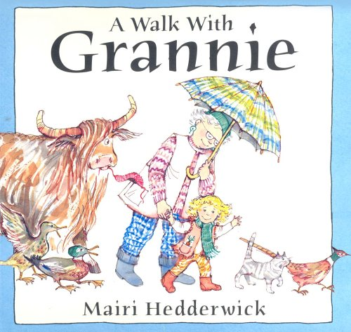 A Walk With Grannie By Mairi Hedderwick