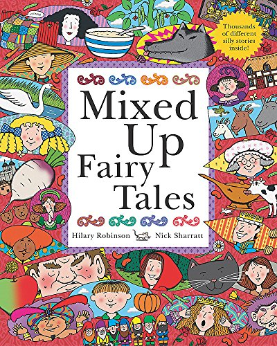Mixed Up Fairy Tales by Hilary Robinson
