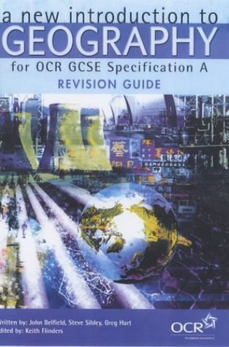 A New Introduction to Geography for OCR GCSE By Steve Sibley