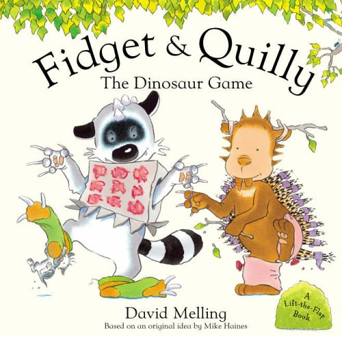 Fidget And Quilly: The Dinosaur Game By David Melling