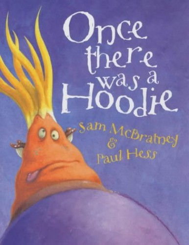 Once there was a Hoodie By Sam McBratney