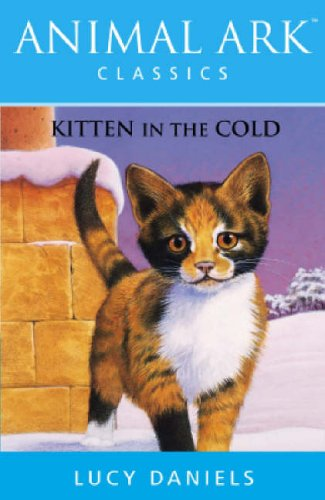Kitten in the Cold By Lucy Daniels