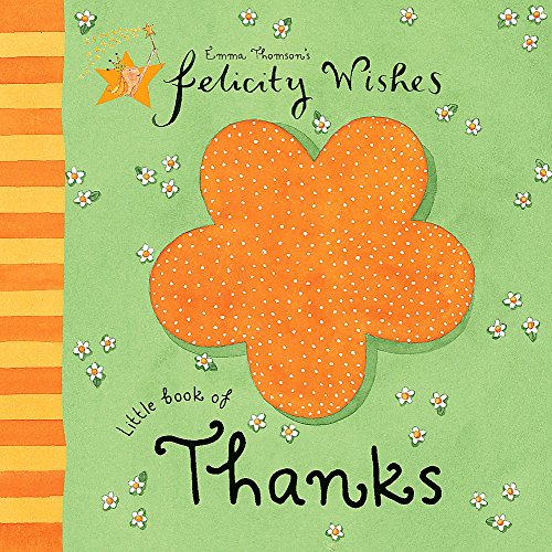 Felicity Wishes: Little Book of Thanks By Emma Thomson