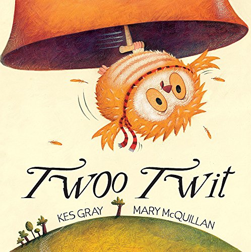 Twoo Twit by Kes Gray