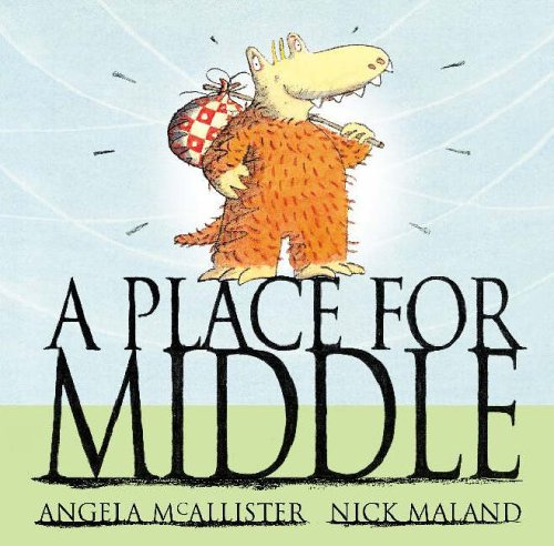 A Place for a Middle By Angela McAllister