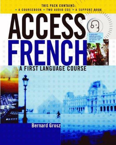 Access French: Student Book By Bernard Grosz