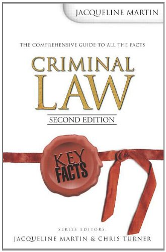 Key Facts: Criminal Law 2nd Edition By Jacqueline Martin