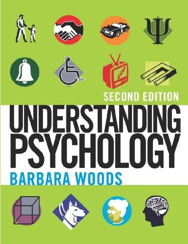 Understanding Psychology By Barbara Woods