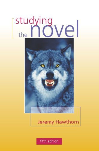 Studying the Novel 5th Edition By Jeremy Hawthorn