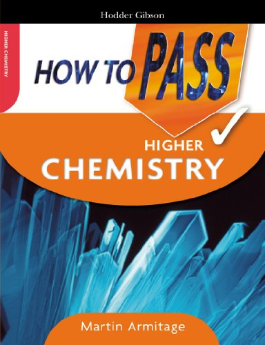 How to Pass Higher Chemistry by Martin Armitage
