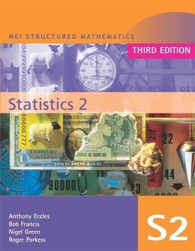 MEI Statistics 2 Third Edition By Alan Graham