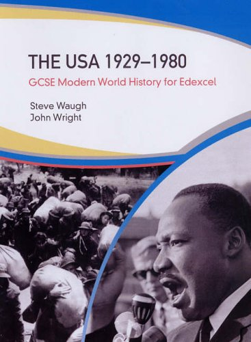 GCSE Modern World History for Edexcel: The USA 1929-1980 By Steven Waugh