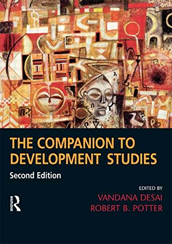The Companion to Development Studies, 2nd Edition (A Hodder Arnold Publication) By Robert B. Potter