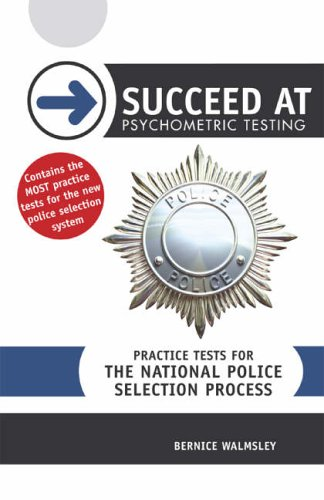 Succeed at Psychometric Testing By Bernice Walmsley