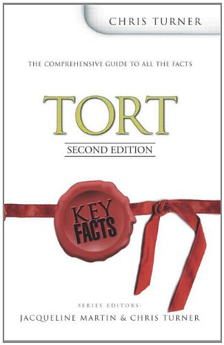 Key Facts: Tort Law Second Edition (Key Facts Law) By Chris Turner