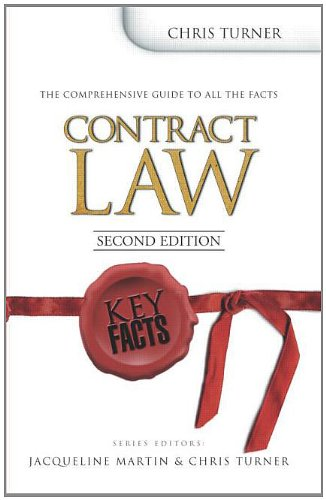 Key Facts: Contract Law Second Edition By Chris Turner