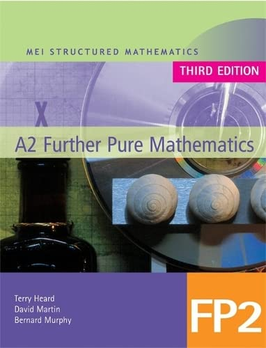MEI A2 Further Pure Mathematics FP2 by David Martin