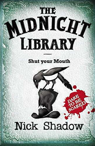 6: Shut your Mouth (Midnight Library) By Nick Shadow