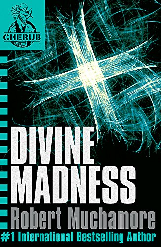 Divine Madness: Book 5 (CHERUB) By Robert Muchamore