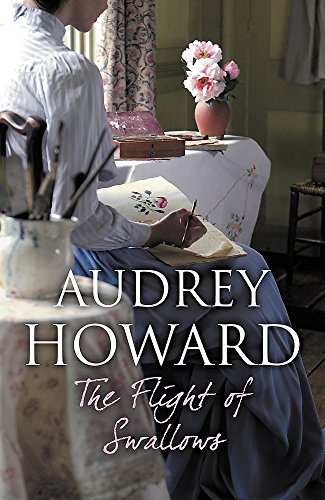 The Flight of Swallows by Audrey Howard