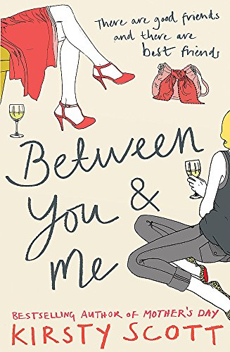 Between You and Me By Kirsty Scott