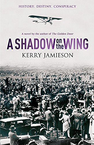 A Shadow on the Wing By Kerry Jamieson