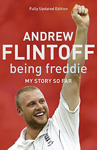 Being Freddie: My Story So Far by Andrew Flintoff