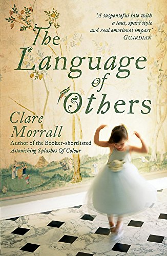 The Language of Others By Clare Morrall