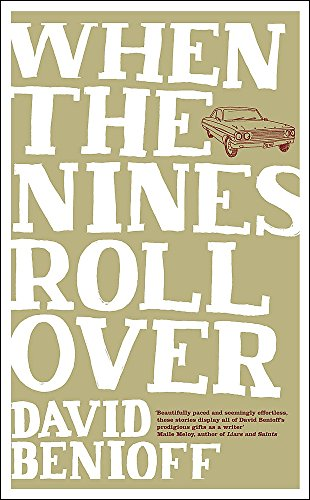 When the Nines Roll Over By David Benioff