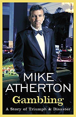 Gambling By Mike Atherton