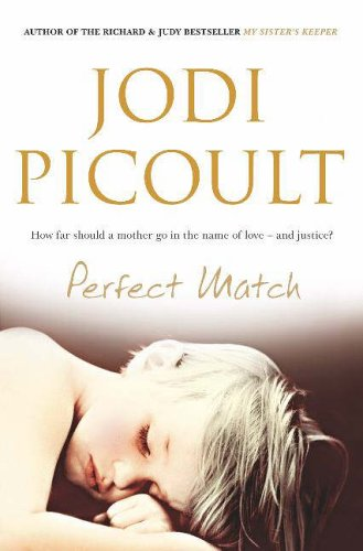 The Perfect Match By Jodi Picoult