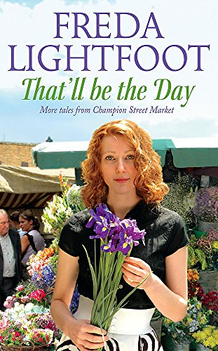 That'll Be the Day By Freda Lightfoot