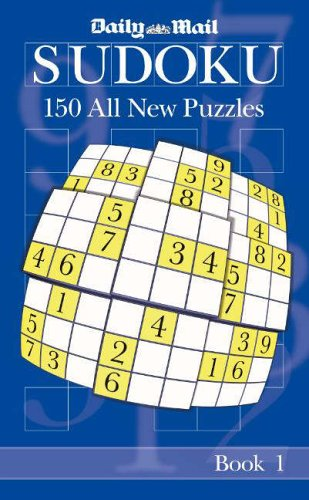 The Daily Mail Book of Sudoku I: Bk. 1 by Daily Mail