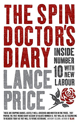 Spin Doctor's Diary By Lance Price