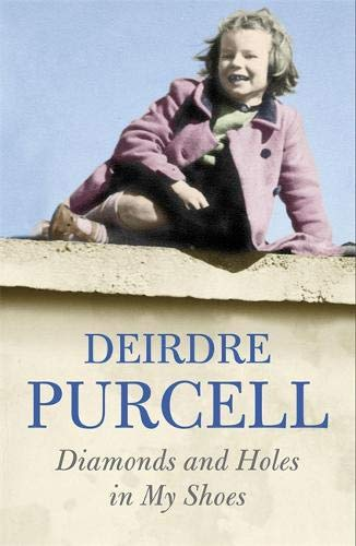 Diamonds And Holes In My Shoes : By Deirdre Purcell