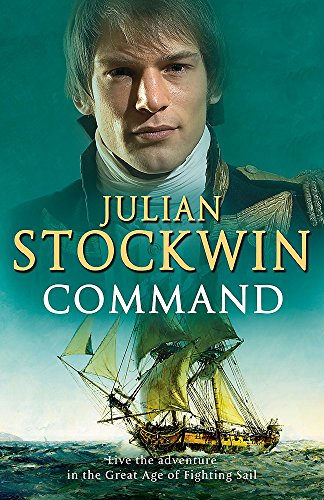 Command: Thomas Kydd 7 By Julian Stockwin