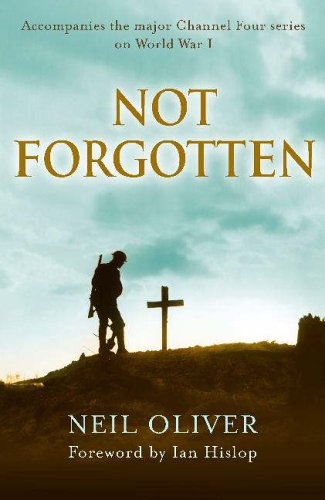 Not Forgotten By Neil Oliver