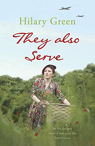 They Also Serve by Hilary Green