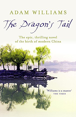 The Dragon's Tail By Adam Williams