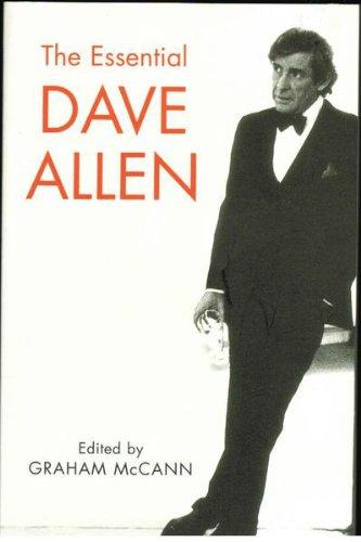 The Essential Dave Allen By Graham MacCann