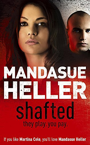 Shafted By Mandasue Heller