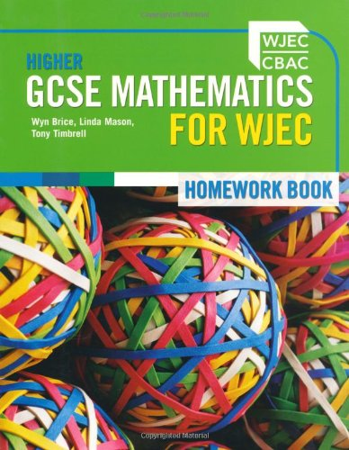 Higher GCSE Mathematics for WJEC By Lind Mason
