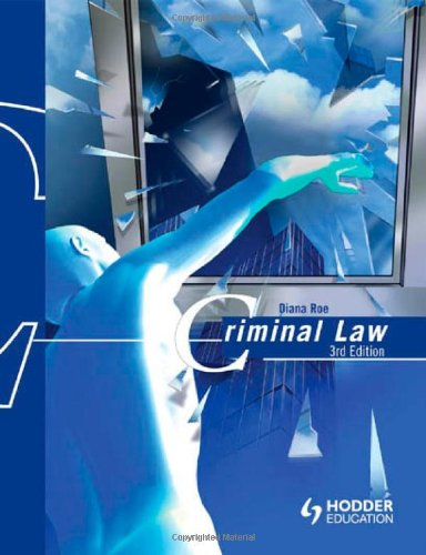 Criminal Law By Diana Roe