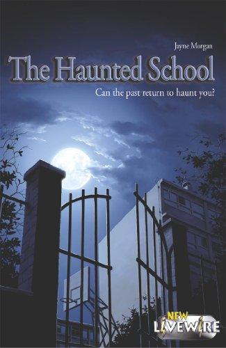 The Haunted School By Jayne Morgan