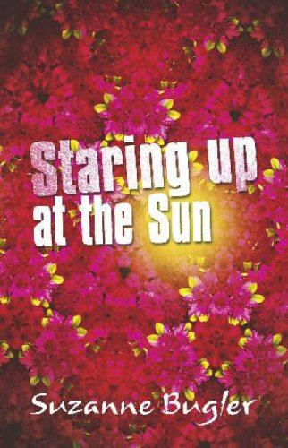 Staring Up at the Sun By Suzanne Bugler