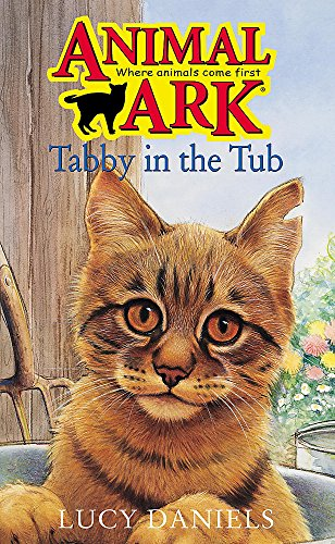 Animal Ark: Tabby in the Tub By Lucy Daniels