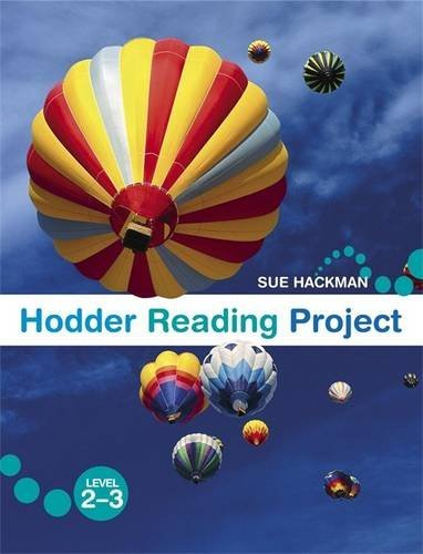 Hodder Reading Project By Sue Hackman